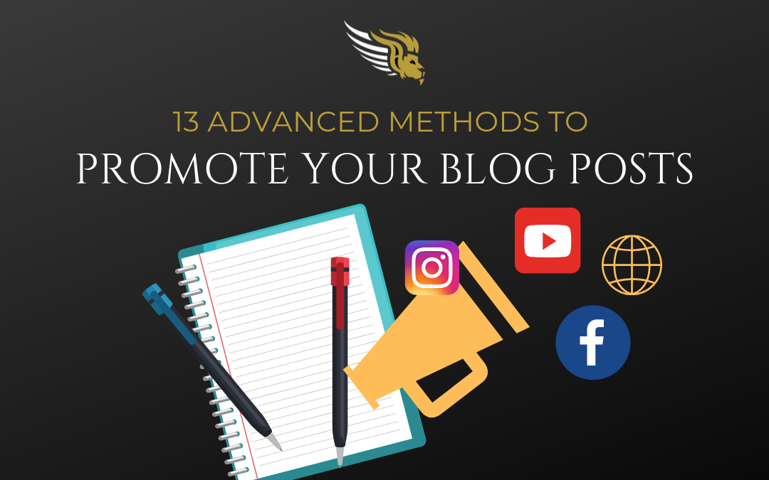 13 Advanced Methods to Promote your Blog Posts