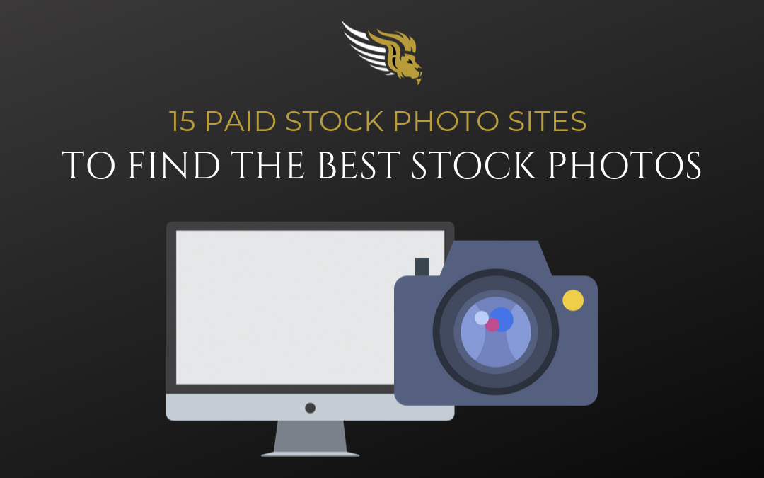 15 Paid Stock Photo Sites to Find the Best Stock Photos