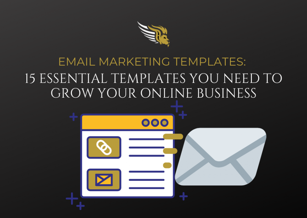 Email Marketing Templates- 15 Essential Templates You Need to Grow Your Online Business