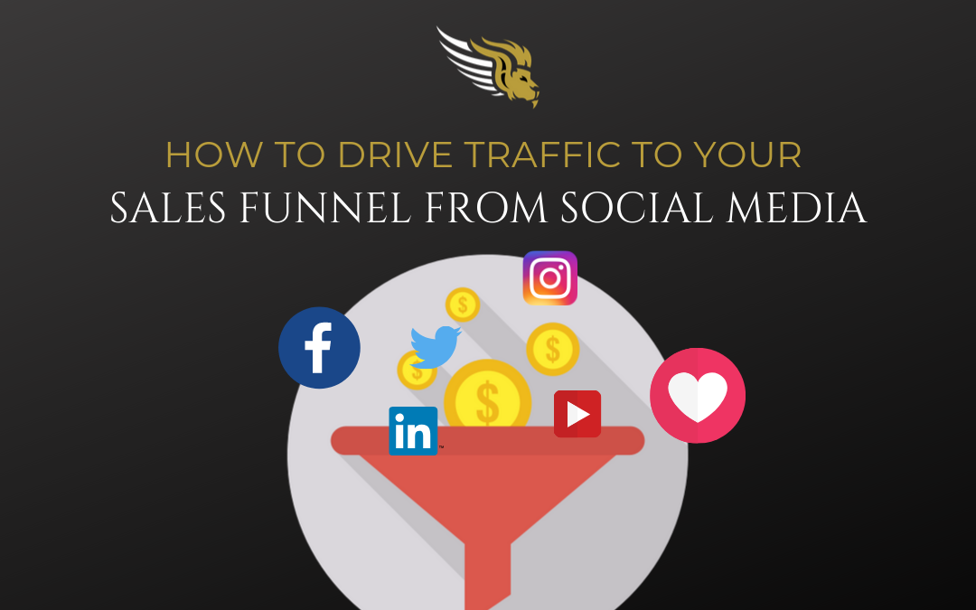 How To Drive Traffic To Your Sales Funnel From Social Media