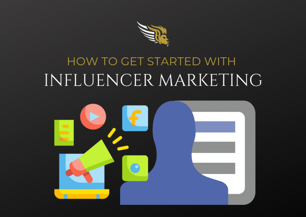 How To Get Started With Influencer Marketing