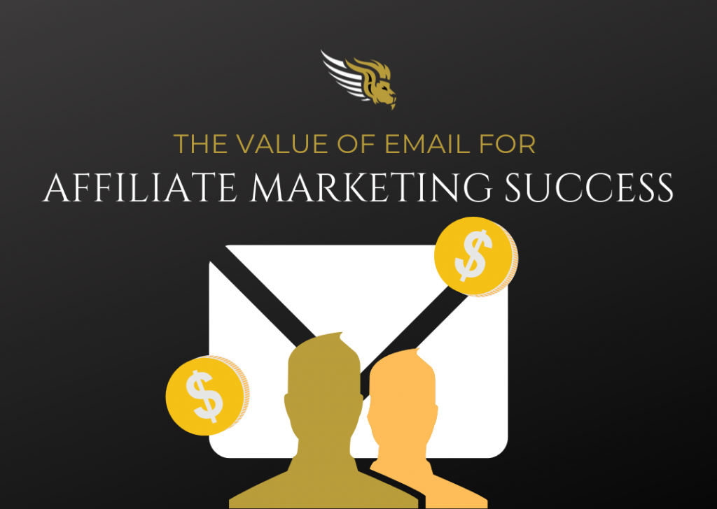 The Value Of Email For Affiliate Marketing Success