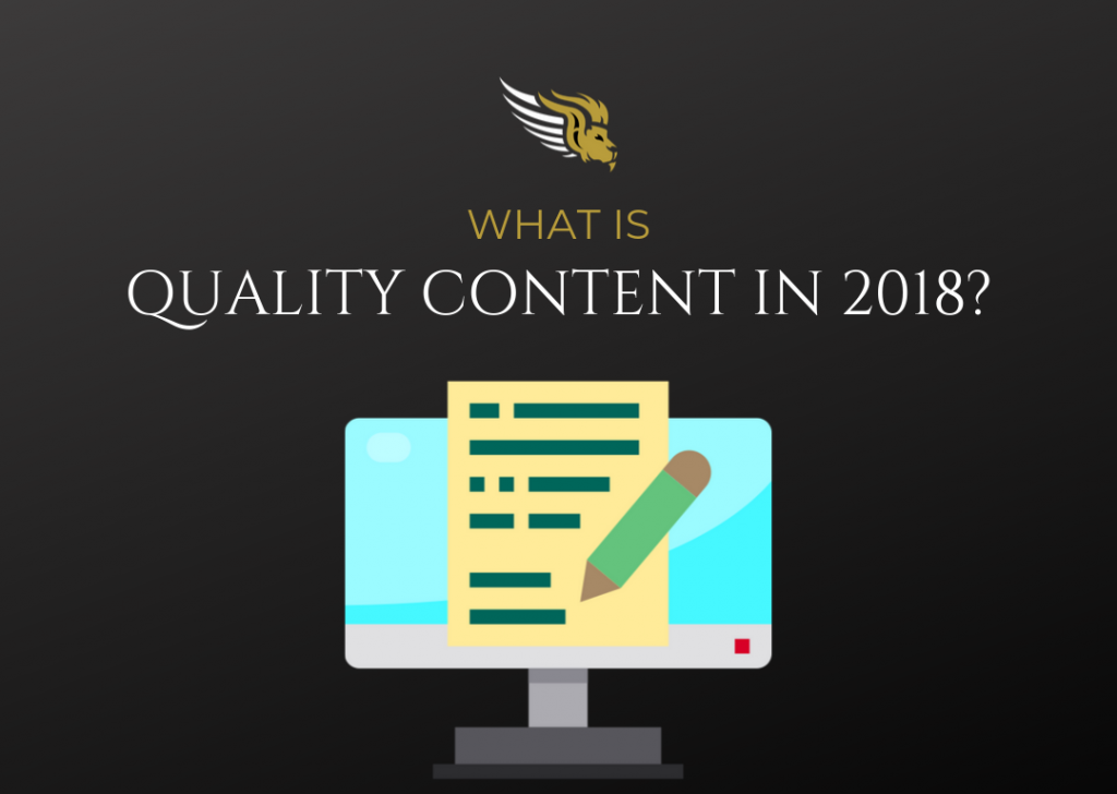 What Is Quality Content In 2018