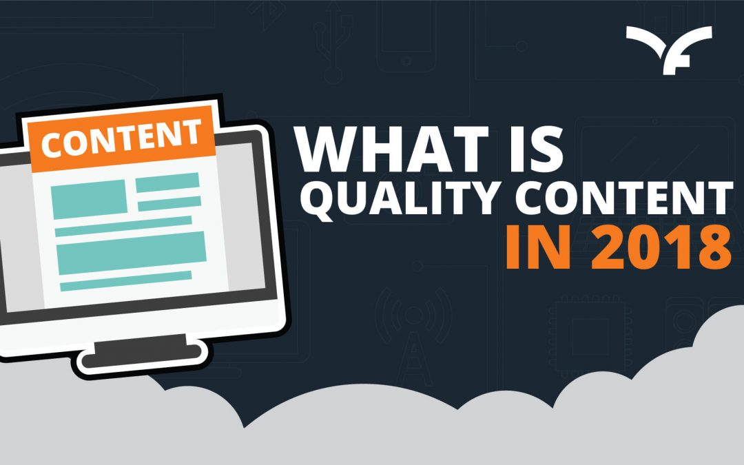 What is Quality Content in 2018?